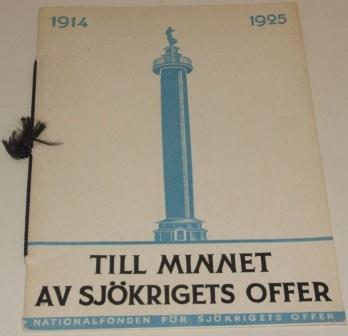 """Till minne av sjökrigets offer."" In memoriam of Swedish naval war victims between 1914 and 1925."